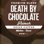 Death by Chocolate Flavoured Decaffeinated Coffee Beans